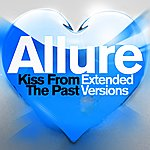 Allure Kiss From The Past (Extended Versions)