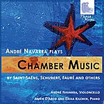 André Navarra Andre Navarra Plays Chamber Music