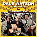 Dale Watson The Sun Sessions