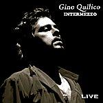 Gino Quilico Intermezzo
