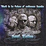 Soul Tattoo Back To Da Future (Of Unknown Legends)