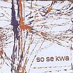 Kevin Pike So Se Kwa (Clube Da Esquina Tributo)