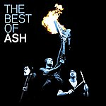 Ash The Best Of Ash (2011 Remastered Version)