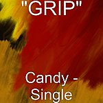 Grip Candy - Single