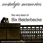 Bix Beiderbecke Nostalgic Memories-The Very Best Of Bix Beiderbecke-Vol 113