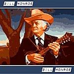 Bill Monroe Bill Monroe