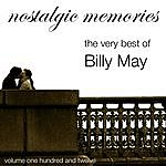 Billy May Nostalgic Memories-The Very Best Of Billy May-Vol. 112