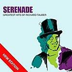 Richard Tauber Serenade - Greatest Hits Of Richard Tauber (New Edition)
