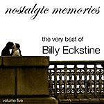 Billy Eckstine Nostalgic Memories-The Very Best Of Billy Eckstine-Vol. 5