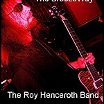 The BreezeWay The Roy Henceroth Band