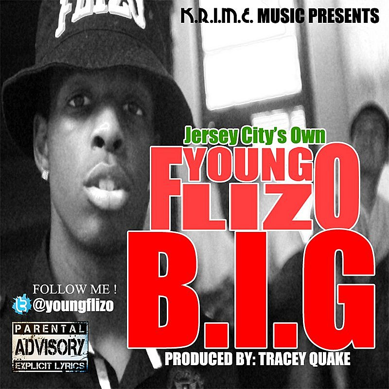 Cover Art: B.I.G. ( Dirty ) ( Produced By. Tracey Quake )