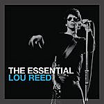 Lou Reed The Essential Lou Reed