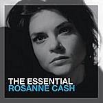 Rosanne Cash The Essential Rosanne Cash