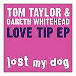 Tom Taylor Love Tip Ep