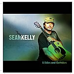 Sean Kelly B-Sides And Outtakes