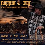 Rappin' 4-Tay Where Is The Love?