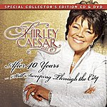 Shirley Caesar After 40 Years, Still Sweeping Through The City - Expanded Edition