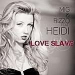 Mig Love Slave