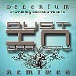 Delerium Dust In Gravity Remixes Featuring Kreesha Turner