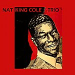 Nat King Cole Trio -I Love You- For Sentimental Reasons