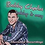 Bobby Charles Taking It Easy