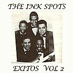 The Ink Spots Éxitos Vol. 2