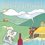 Charlie Boston Band Truths & Fantasies