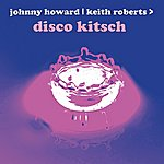 Keith Roberts Disco Kitsch