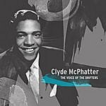 Clyde McPhatter The Voice Of The Drifters - Clyde Mcphatter