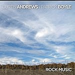 Curtis Andrews Rock Music