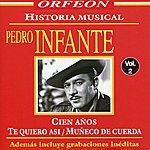 Pedro Infante Historia Musical Vol 2