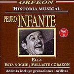 Pedro Infante Historia Musical, Vol. 3