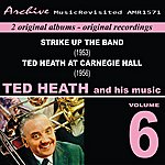 Ted Heath Ted Heath And His Music, Vol. 6