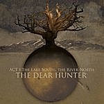 The Dear Hunter Act I: The Lake South, The River North