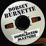 Dorsey Burnette The Unreleased Masters