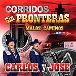 Carlos Y Jose Corridos Sin Fronteras