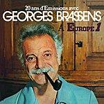 Georges Brassens 20 Ans D'emissions Avec Georges Brassens A Europe 1