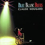 Claude Nougaro Bleu Blanc Blues