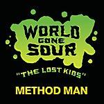 Method Man World Gone Sour (The Lost Kids)