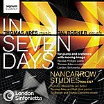 London Sinfonietta Adès: In Seven Days / Nancarrow Studies Nos. 6 & 7