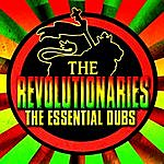 The Revolutionaries The Essential Dubs