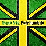 Peter Hunnigale Reggae Brits: Peter Hunnigale