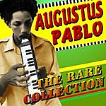 Augustus Pablo The Rare Collection