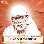 Suresh Wadkar Shree Sai Mantra