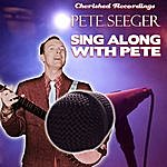 Pete Seeger Singalong With Pete