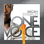Micah Stampley One Voice