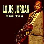 Louis Jordan Louis Jordan Top Ten