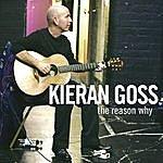 Kieran Goss The Reason Why
