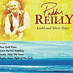 Paddy Reilly Gold And Silver Days
