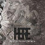 Here Pastpresentfuture